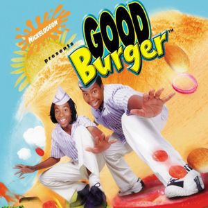 Episode 68 - Good Burger (Nickelodeon)
