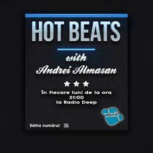 Hot Beats w. Andrei Almasan - (Editia Nr. 36) (1 Feb '16)