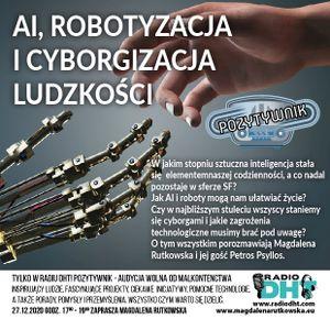 Pozytywnik Odcinek nr 21 (AI, Robotyzacja i Cyborgizacja Ludzkości)