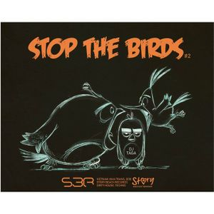 DJ TAGA - STOP THE BIRDS #2
