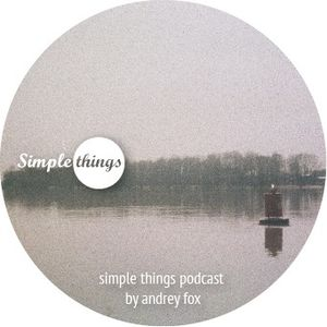 Simple Things November 2011 | mixed & compiled by Andrey Fox