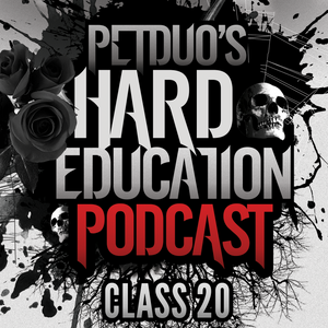 PETDuo's Hard Education Podcast - Class 20 - 07.04.2016