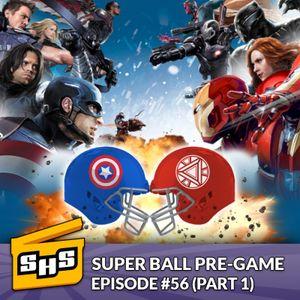 Super Ball Pre-Game | Episode 56
