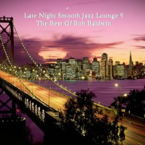 Late Night Smooth Jazz Lounge 9