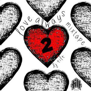 LOVE ALWAYS 2 MIXTAPE