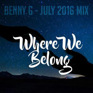 Where We Belong (July 2016 Mix)