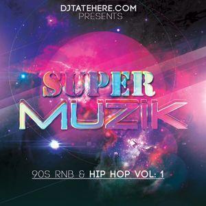 Super Muzik: 90s Hip Hop and R & B Vol. 1