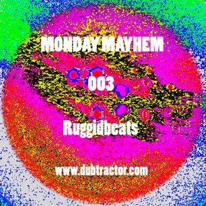 MONDAY MAYHEM 003