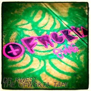 The OFWGKTA  Tape