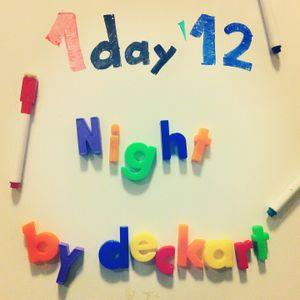 1day'12 Night