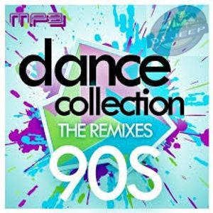 Dance collection the remixes