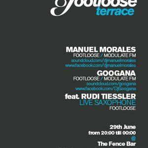 Manuel Morales - Footloose Terrace @ The Fence Bar  29-06-2012