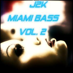 Miami Bass Vol. 2