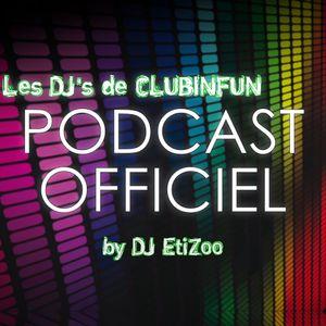 """Le PODCAST OFFICIEL """"Les DJ's de CLUBINFUN"""" - Episode 77"""