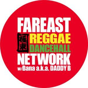 Far East Reggae Dancehall Network Nov 24 #4