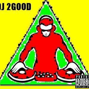 DJ 2GooD -  2GooD To Be True