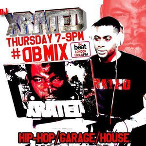 #DBMix with @DjXrated_uk 07.09.2017 7-9pm