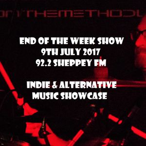 End of the Week Show 9th Jul 2017