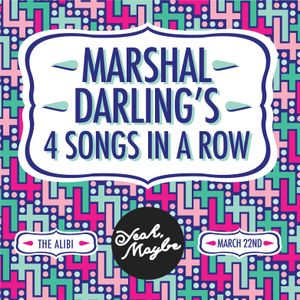 Marshal's 4 songs in a row