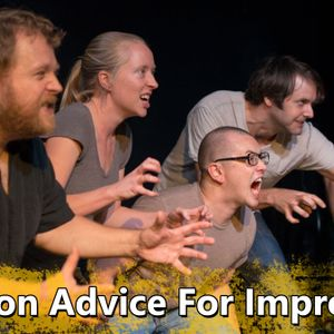 Audition Advice For Improvisers - Ep.32 A GYB Short