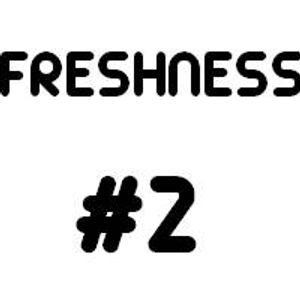 FRESHNESS - Episode 2