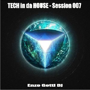 Tech in da House - Session 07
