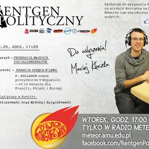 Rentgen Polityczny 8.05: dr Forecki (UAM) / Monika Łukaszyk (Federacja Młodych Socjaldemokratów)
