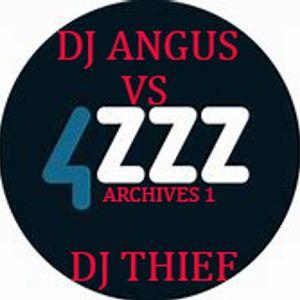 DJ ANGUS VS DJ THIEF 4ZZZ ARCHIVES 1 [DJ ANGUS] SIDE A