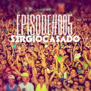 Episode#005 - SERGIOCASADO