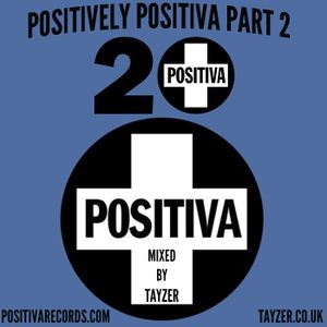 Positively Positiva Part 2