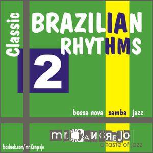 Brazilian Rhythms - Classic Session #2