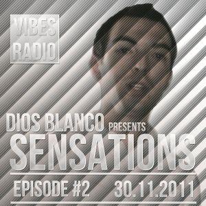 Dios Blanco - Sensations #2 (30.11.2011)