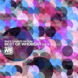 Best Of WhoBear Vol. II @ Mixed By Alex Roque