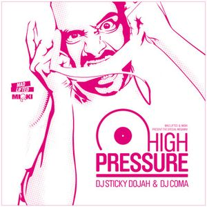 DJ Coma & Sticky Dojah - High Pressure Mix