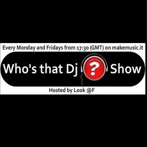 Who's that Dj show #70