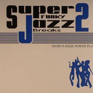 DJ Muro Super Funky Jazz Breaks Vol. II