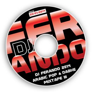 DJ Ferando 2014 Arabic Pop & Dabke Mixtape (Part III)