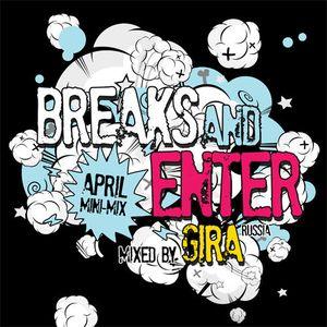 GIRA - SPECIAL MINI MIX APRIL 2012 FOR BREAKS&ENTER (Brisbane, AU)
