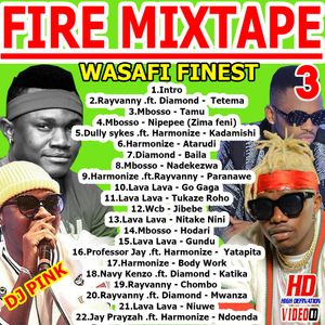 Dj Pink The Baddest - Fire Mixtape (Wasafi Finest) Vol 3 (Pink Djz