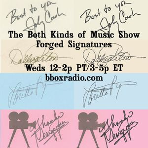 The Both Kinds of Music Show 7/08/15: Forged Signatures (Country)