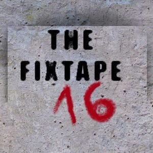 Thefixtape #16