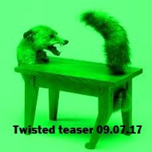 Twisted teaser mix 09.07.17 by Andy Morton
