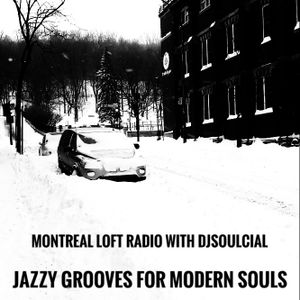 Chilled N Canada Montreal Loft Radio & djSoulcial
