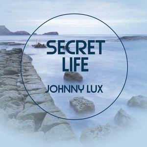 Johnny Lux - Secret Life