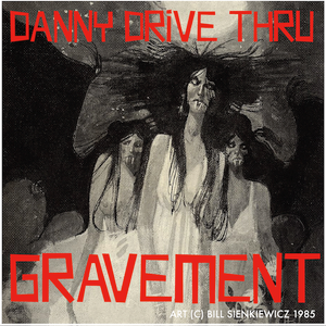 GRAVEMENT - DANNY DRIVE THRU // 30OCT12