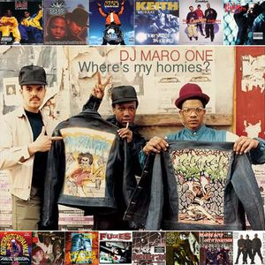 DJ Maro:One – Where's My Homies At - Mixtape - Oldschool 1992-1994