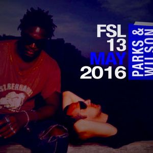 FSL Podcast 13 May 2016 - Parks & Wilson Live