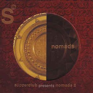 Supperclub Nomads 2