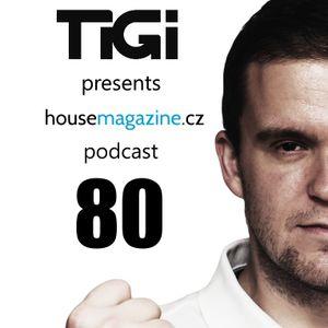 TiGi presents housemagazine.cz podcast 080 (Deepers guestmix)