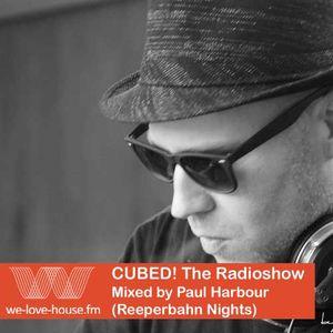 CUBED! #143 - Paul Harbour (Reeperbahn Nights)